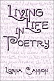 Living Life in Poetry, Lorna Cannon, 1604741988