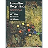img - for From the Beginning: Archaeology and Art in the Israel Museum, Jerusalem book / textbook / text book
