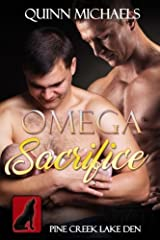 Omega Sacrifice (Pine Creek Lake Den Series) (Volume 2) Paperback