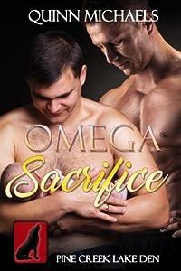 Omega Sacrifice (Pine Creek Lake Den Series) (Volume 2)
