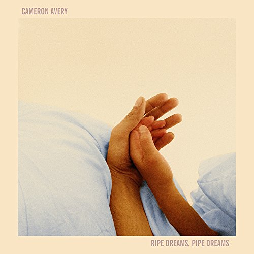 Cameron Avery - Ripe Dreams Pipe Dreams - CD - FLAC - 2017 - NBFLAC Download