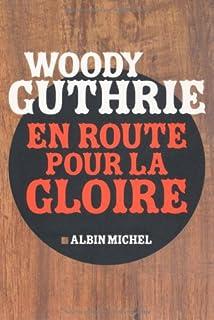 En route pour la gloire, Guthrie, Woody