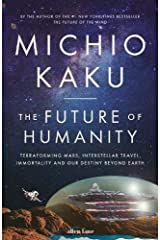 The Future of Humanity Hardcover