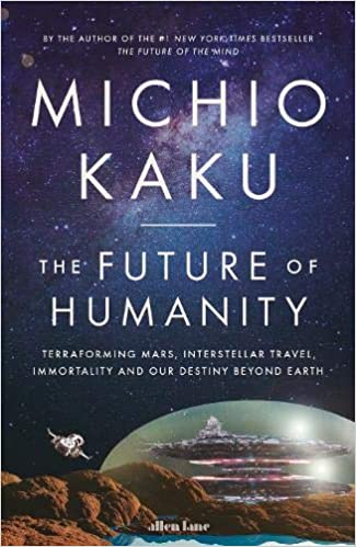 Buy The Future of Humanity Book Online at Low Prices in