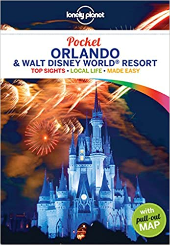 Pocket Orlando & Disney World Resort Lonely Planet Pocket ...