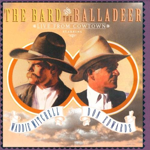 The Bard And The Balladeer: Live From Cowtown by WEA/Reprise