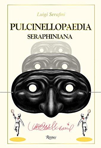 Pulcinellopaedia Seraphiniana, Deluxe Edition
