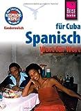Kauderwelsch, Spanisch für Cuba Wort für Wort