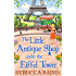The Little Antique Shop under the Eiffel Tower (Once in a Lifetime: The Little Paris Collection, Book 2)