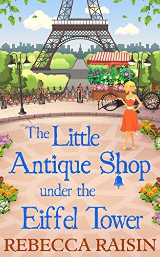 The Little Antique Shop Under The Eiffel Tower (The Little Paris Collection, Book 2) cover