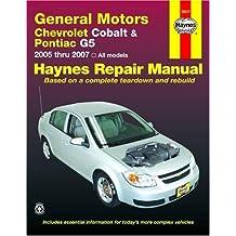 General Motors Chevrolet Cobalt & Pontiac G5: 2005 thru 2007 All models
