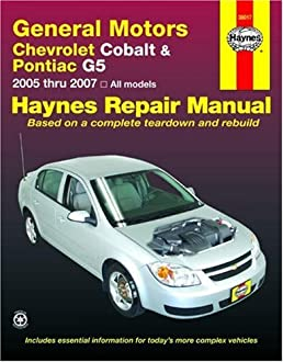general motors chevrolet cobalt pontiac g5 2005 thru 2007 all rh amazon com 2007 chevy cobalt ss owners manual 2007 Chevrolet Cobalt LS Copper