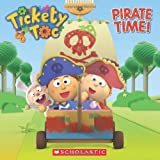 Tickety Toc: Pirate Time, Anna Holmes, 0545614759