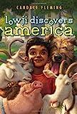 Lowji Discovers America, Candace Fleming, 0689862997