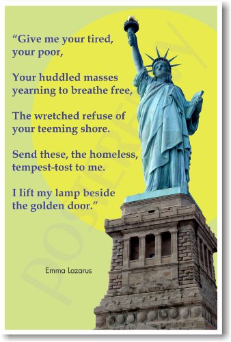 "American History: Lady Liberty, ""Give me your tired, your poor..."", Classroom Poster"