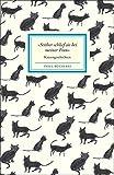 »Seither schlief sie bei meiner Frau«: Katzengeschichten (Insel-Bücherei)