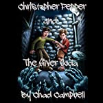 Christopher Pepper and the Silver Soda | Chad Campbell