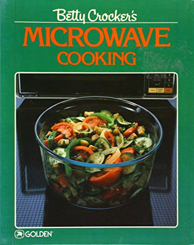 Betty Crocker's Microwave Cooking