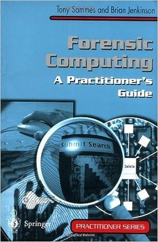 Livres gratuits à télécharger sur kindle Forensic Computing: A Practitioner's Guide (Practitioner Series) by A.J. Sammes B000W2MXCO PDF iBook PDB