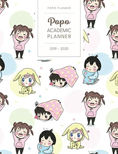 Popo Academic Planner 2019-2020: Monthly Weekly Daily - Dated With Todo Notes - Kawaii Chibi Anime Characters (July 2019 to June 2020 Calendar Year - Oh Kawaii)