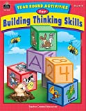 Year Round Activities for Building Thinking Skills, Ruth Foster, 1420631160