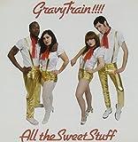 All That Sweet Stuff by Gravy Train