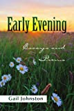 Early Evening, Gail Johnston, 1441559396