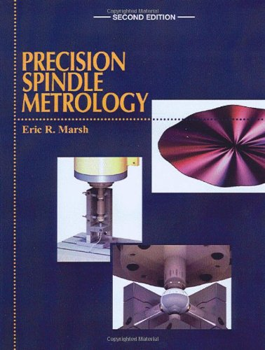 Precision Spindle Metrology, Second (Precision Spindle)