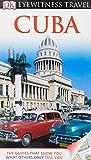 Cuba. (DK Eyewitness Travel Guide)