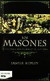 Los Masones, Jasper Ridley, 8496778606