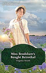 Mills & Boon : Miss Bradshaw's Bought Betrothal