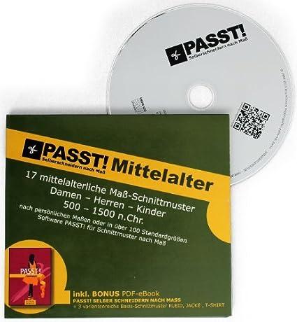 PASST! MITTELALTER Schnittmuster nach Maß - CD mit 17 authentischen ...