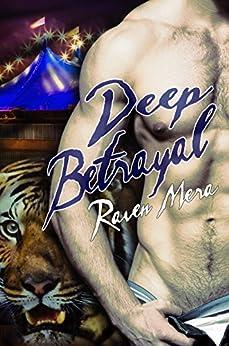 Deep Betrayal by [Mera, Raven]