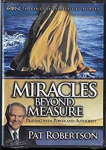 Miracles Beyond Measure ~ Pat Robertson 2 DVD