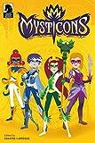 Mysticons Volume 1