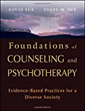 img - for Foundations of Counseling and Psychotherapy: Evidence-Based Practices for a Diverse Society book / textbook / text book