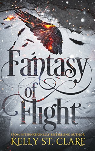 Fantasy of Flight (The Tainted Accords Book 2) by [St. Clare, Kelly]