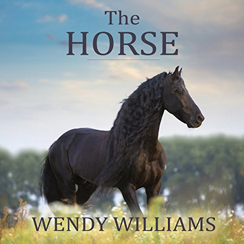The Horse: The Epic History of Our Noble Companion by Tantor Audio