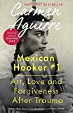 Mexican Hooker #1: Art, Love and Forgiveness After Trauma