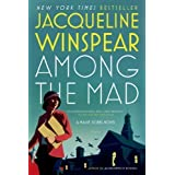 Among the Mad by Jacqueline Winspear (Nov 24 2009)