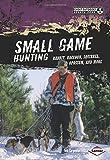 Small Game Hunting, Tom Carpenter, 1467702242