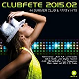 Clubfete 2015.02-44 Summer Club & Party Hits