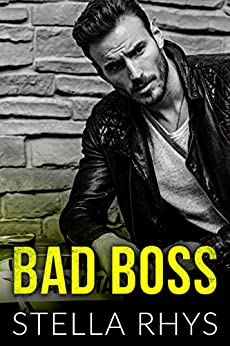 Bad Boss (Irresistible Book 2) by [Rhys, Stella]
