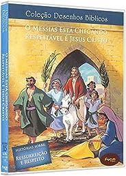 Desenhos Biblicos - Vol.15 - O Messias Esta Chegando/Respeitavel Jesus Cristo