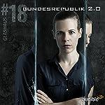 Bundesrepublik 2.0 (Glashaus 18) | Christian Gailus