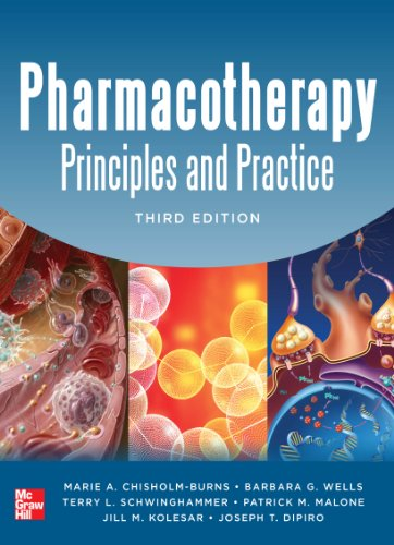 Pharmacotherapy Principles and Practice, Third Edition (Chisholm-Burns, Pharmacotherapy) Pdf