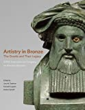 img - for Artistry in Bronze: The Greeks and Their Legacy XIXth International Congress on Ancient Bronzes book / textbook / text book