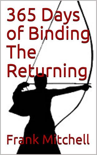 365 Days of Binding The Returning (Deity Chronicles Book 2)