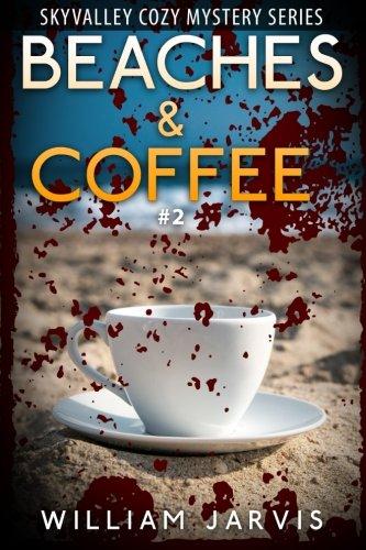 Beaches & Coffee #2 (Sky Valley Cozy Mystery Series) ebook