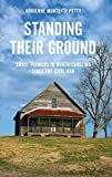 "Adrienne Petty, ""Standing Their Ground: Small Farmers in North Carolina Since the Civil War"" (Oxford UP, 2013)"